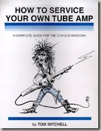 How to Service Your Own Tube Amp